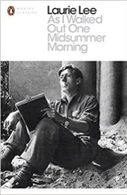 Laurie Lee - Secret Library - As I Walked Out One Midsummer Morning