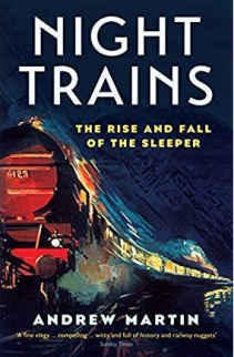 Night trains, by Andrew Martin