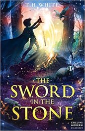 The Sword in the Stone, by T H White