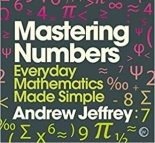 Cover of Mastering Numbers, by Andrew Jeffrey