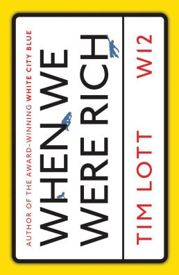 Cover of When We Were Rich by Tim Lott