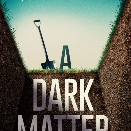 Cover of A Dark Matter by Doug Johnstone