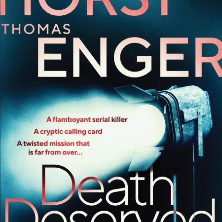 Cover of Death Deserved by Jørn Lier Horst and Thomas Enger