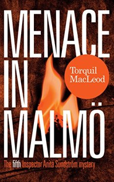 front cover of Menace in Malmo by Torquil MacLeod