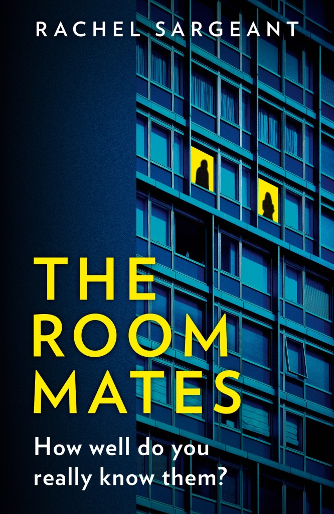 Cover of The Roommates by Rachel Sargeant