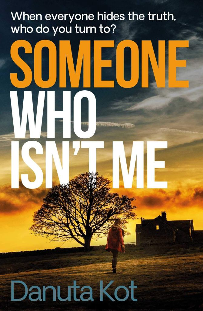Someone who isn't me by Danuta Not cover